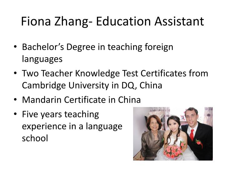Fiona Zhang- Education Assistant