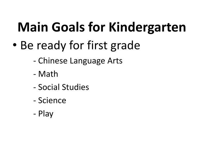 Main Goals for Kindergarten