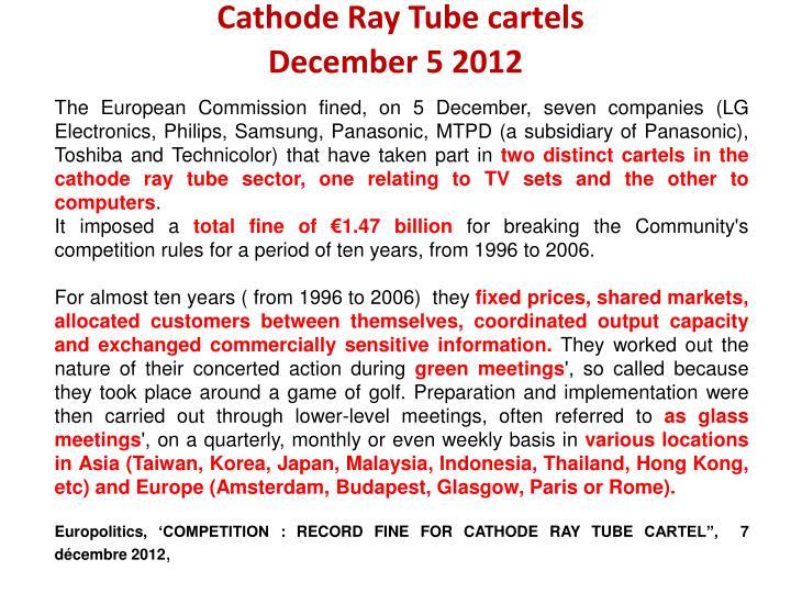 Cathode Ray Tube cartels
