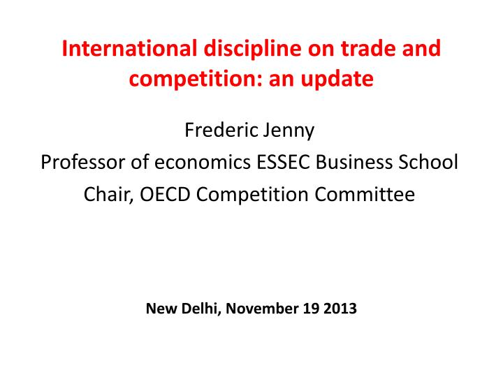 International discipline on trade and competition an update