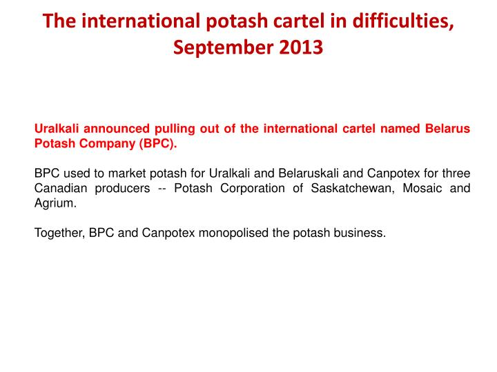 The international potash cartel in difficulties, September 2013