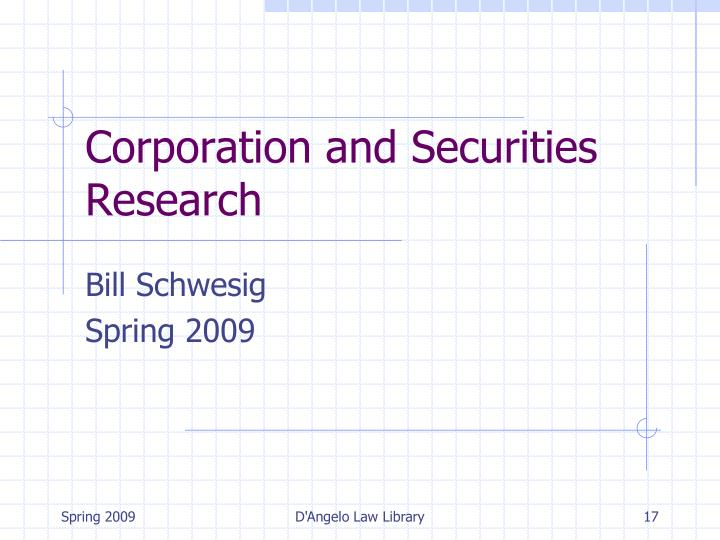 Corporation and Securities Research