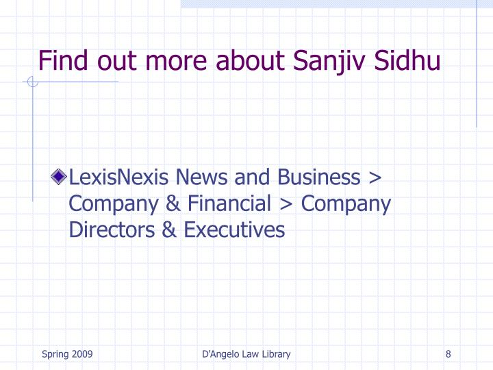 Find out more about Sanjiv Sidhu
