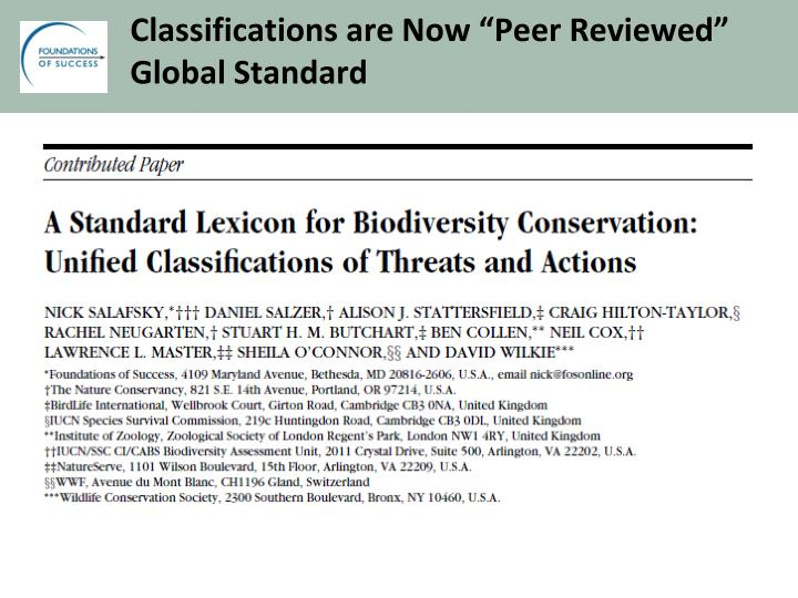 "Classifications are Now ""Peer Reviewed"" Global Standard"
