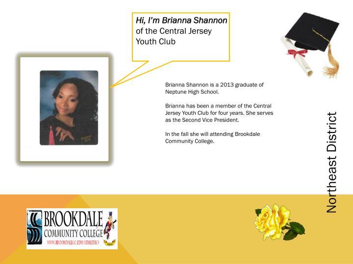 Hi, I'm Brianna Shannon