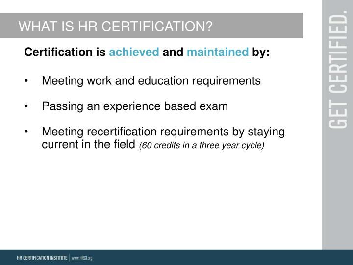 WHAT IS HR CERTIFICATION?