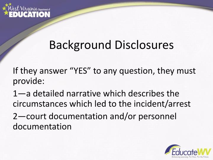 Background Disclosures