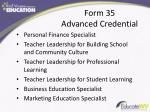 form 35 advanced credential
