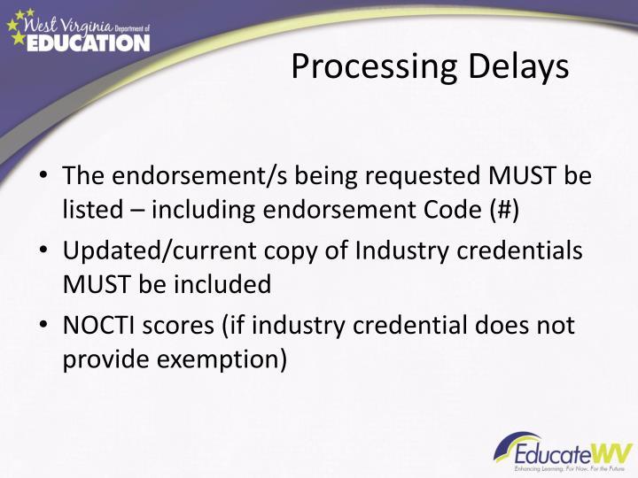 Processing Delays