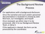 the background review process