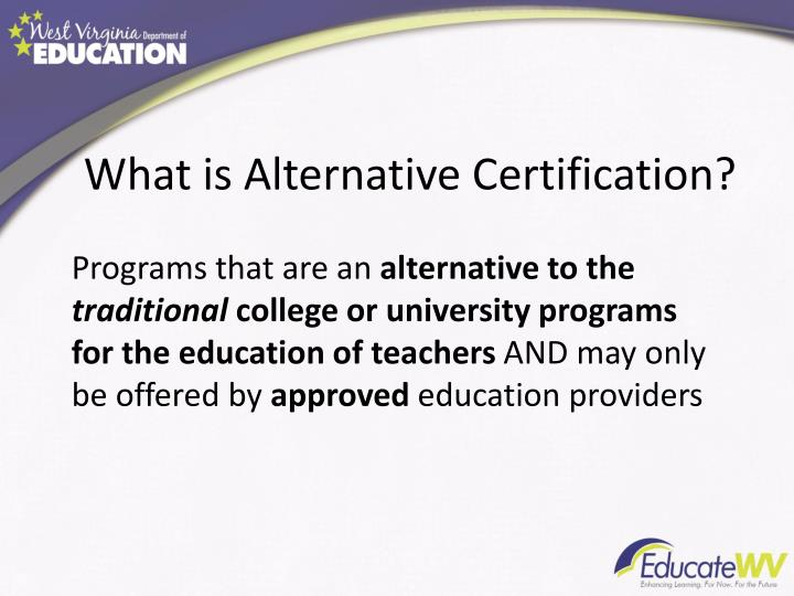 What is Alternative Certification?