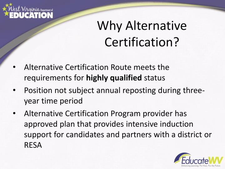 Why Alternative Certification?