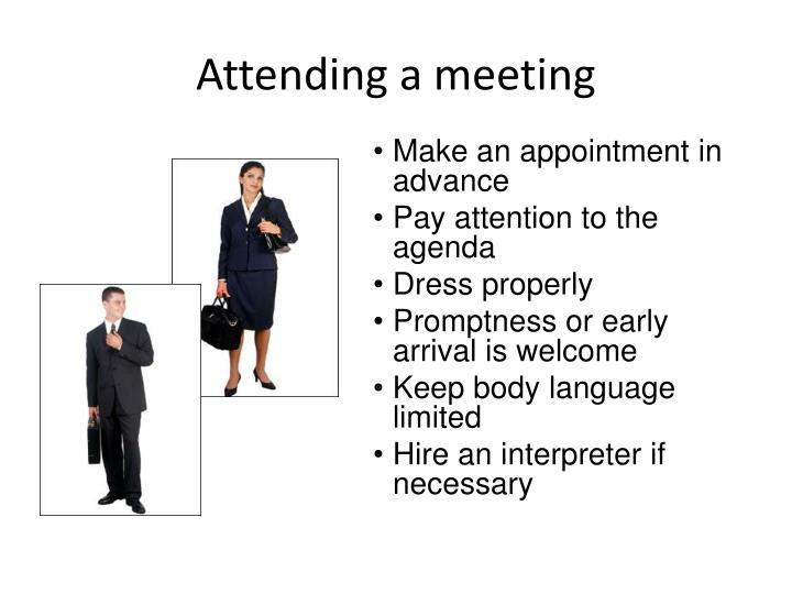 Attending a meeting