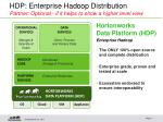hdp enterprise hadoop distribution partner optional if it helps to show a higher level view