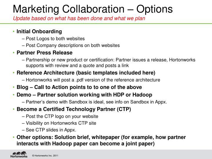 Marketing Collaboration – Options