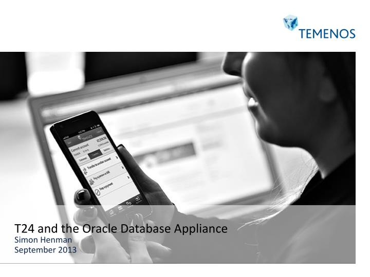 T24 and the Oracle Database Appliance