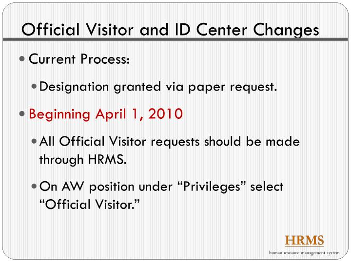 Official Visitor and ID Center Changes
