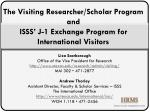 the visiting researcher scholar program and isss j 1 exchange program for international visitors