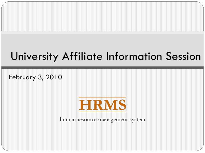 university affiliate information session