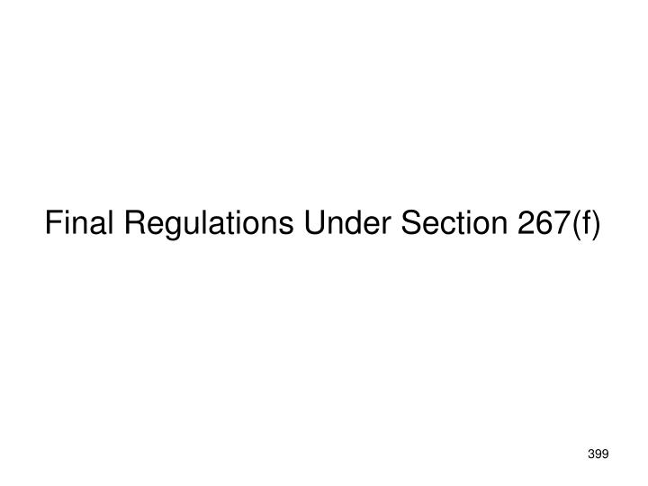Final Regulations Under Section 267(f)
