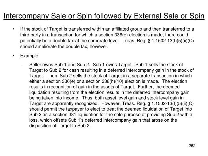 Intercompany Sale or Spin followed by External Sale or Spin