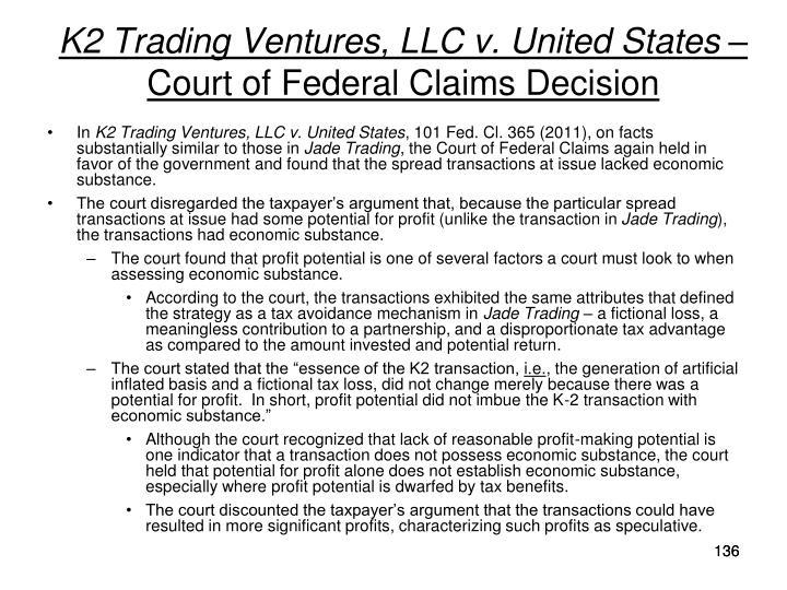 K2 Trading Ventures, LLC v. United States