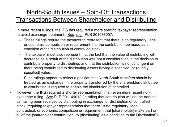 North-South Issues – Spin-Off Transactions Transactions Between Shareholder and Distributing
