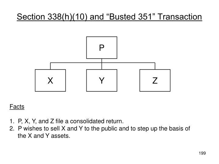 "Section 338(h)(10) and ""Busted 351"" Transaction"