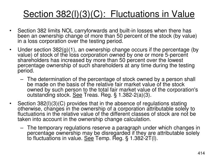 Section 382(l)(3)(C):  Fluctuations in Value