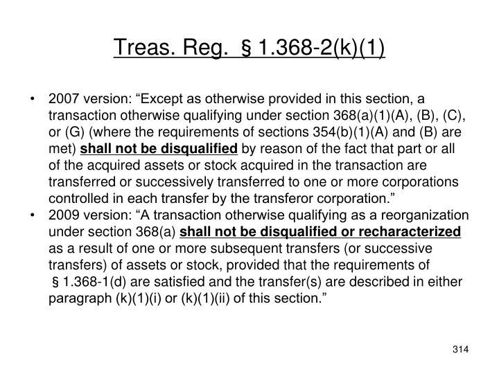 Treas. Reg. §1.368-2(k)(1)
