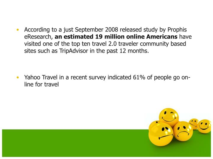 According to a just September 2008 released study by