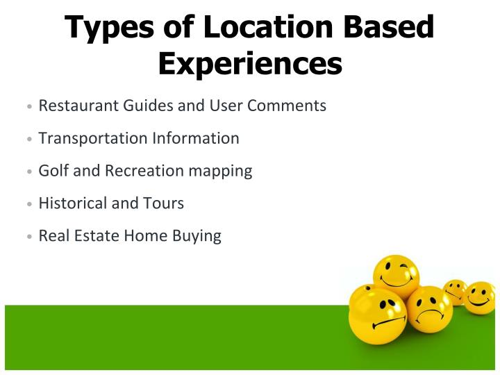 Types of Location Based Experiences