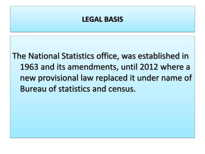 LEGAL BASIS