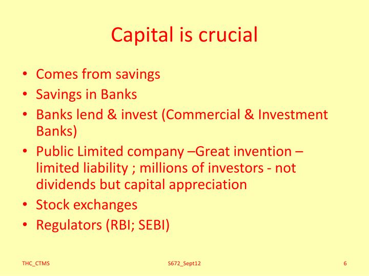 Capital is crucial
