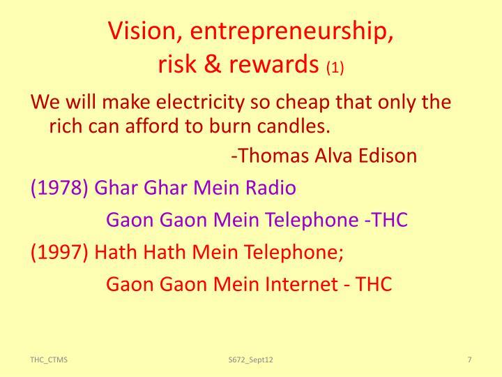 Vision, entrepreneurship,