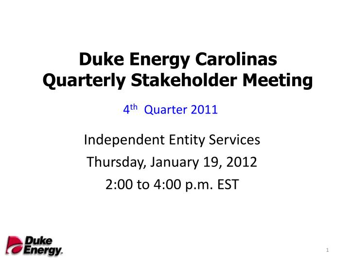 Duke energy carolinas quarterly stakeholder meeting