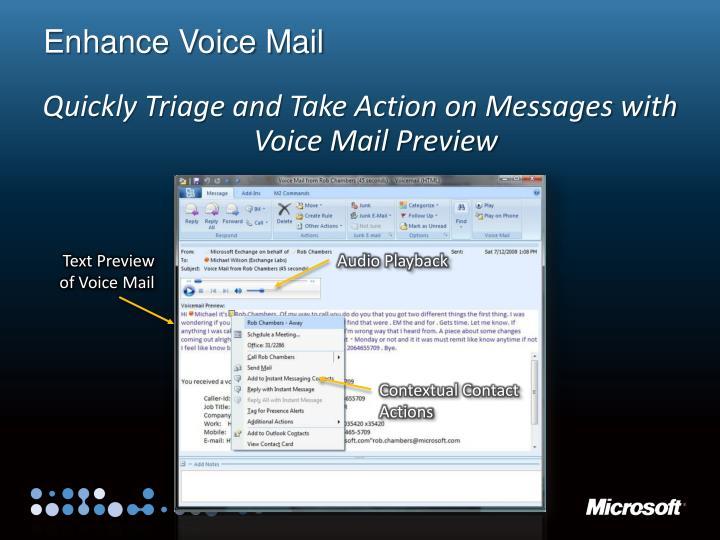 Enhance Voice Mail