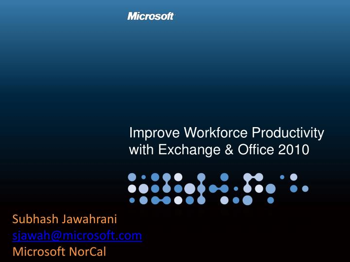 Improve Workforce Productivity with Exchange & Office 2010