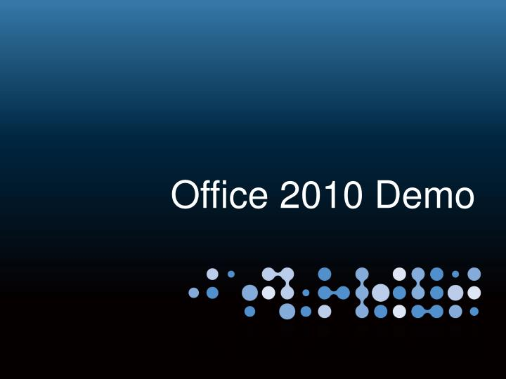 Office 2010 Demo