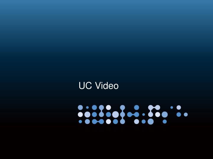 UC Video