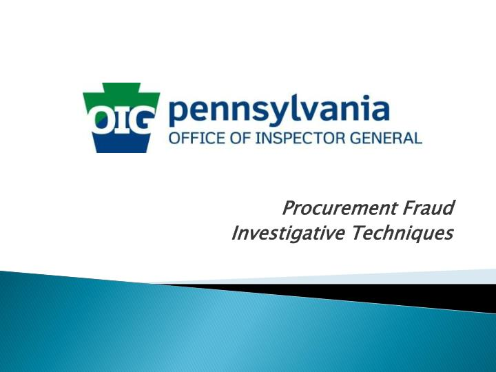 Procurement fraud investigative techniques