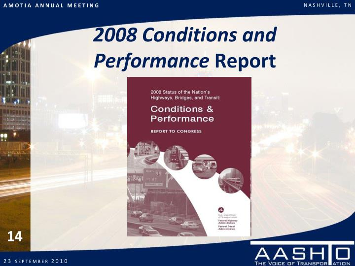 2008 Conditions and Performance