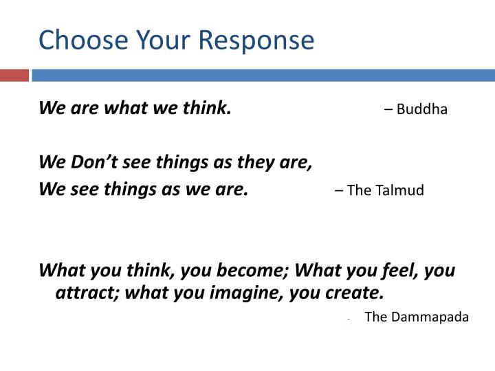 Choose Your Response