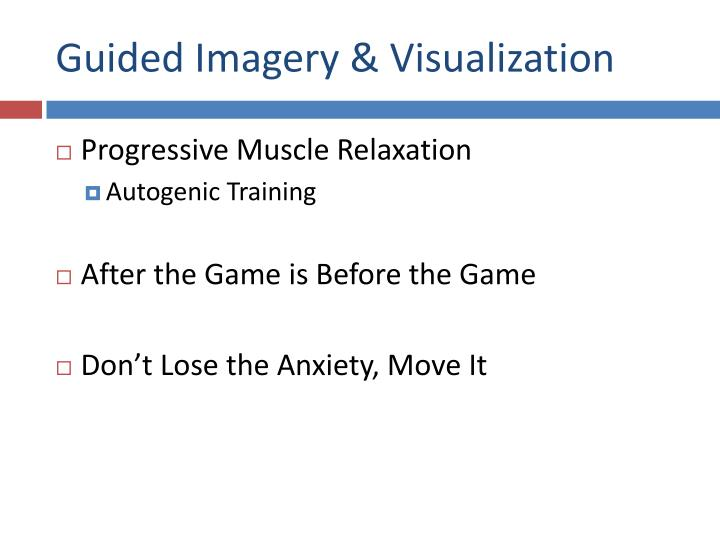 Guided Imagery & Visualization
