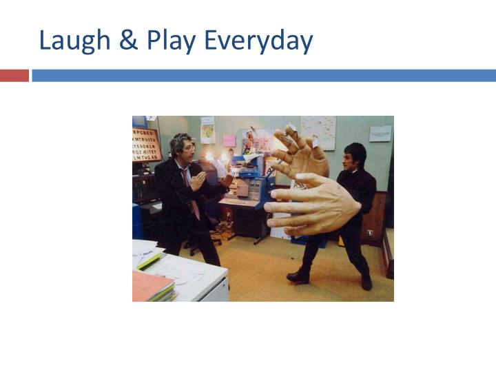 Laugh & Play Everyday