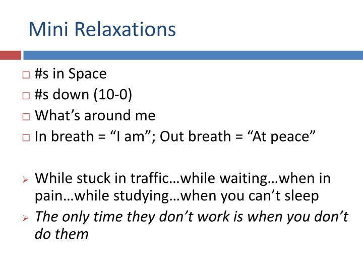 Mini Relaxations