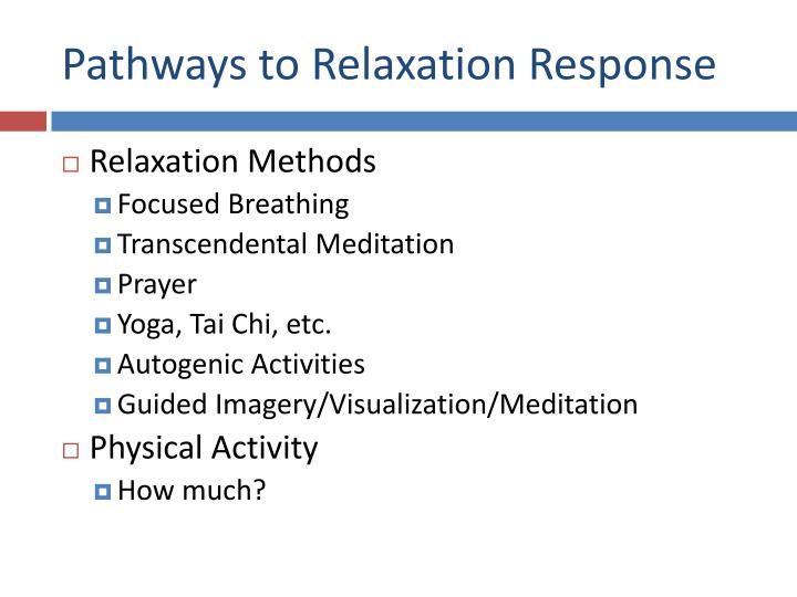 Pathways to Relaxation Response