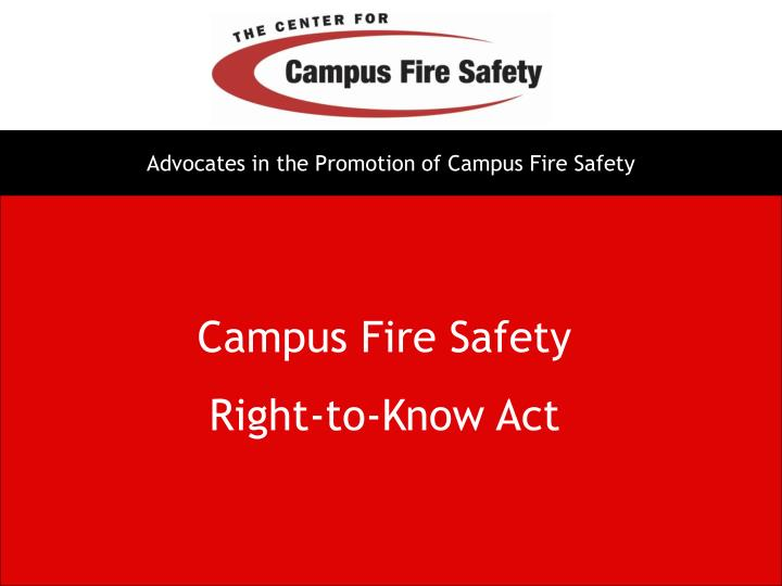 Advocates in the Promotion of Campus Fire Safety