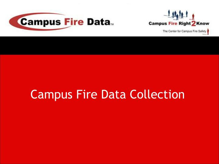 Campus Fire Data Collection