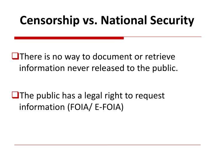 Censorship vs. National Security